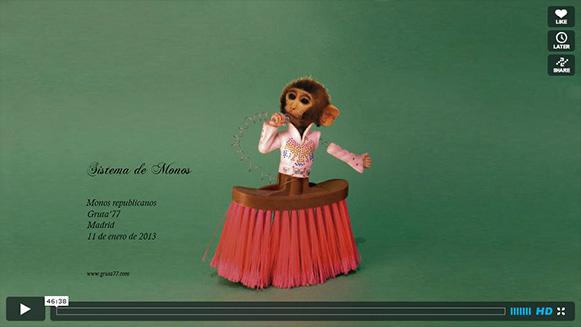 Monos republicanos (SISTEMA DE MONOS. Gruta 77, Madrid. 11-enero-2013)