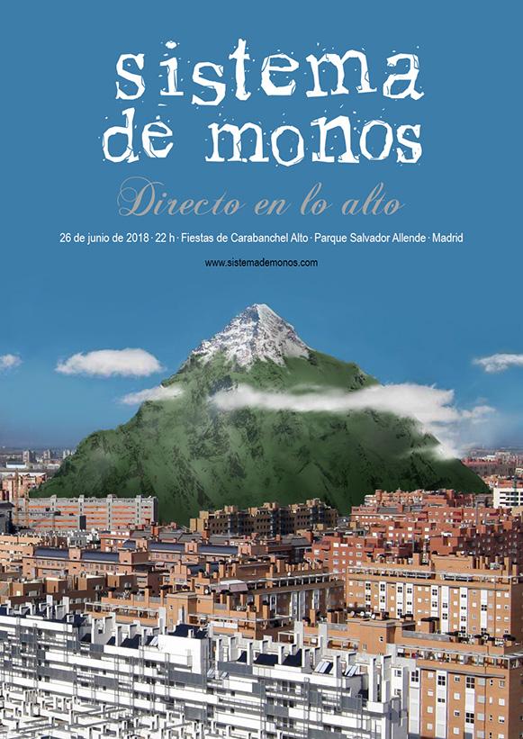 Directo en lo alto - Fiestas de Carabanchel Alto - Parque Salvador Allende - Madrid - 26-jun-2018 - Sistema de Monos